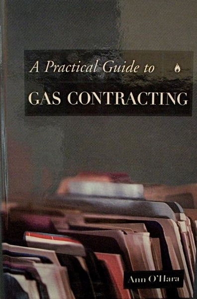A Pratical Guide to Gas Contracting