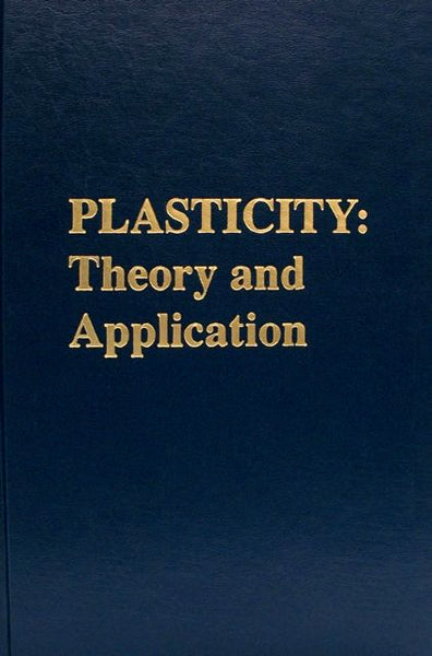 Plasticity:Theory and Application