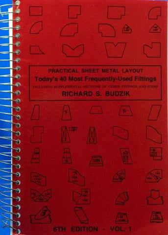 Practical Sheet Metal Layout Volume One: Today's 40 Most Frequently-Used Fittings