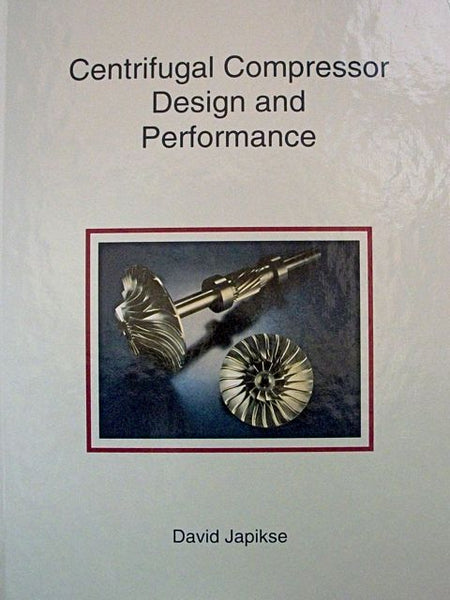 Centrifugal Compressor Design And Performance