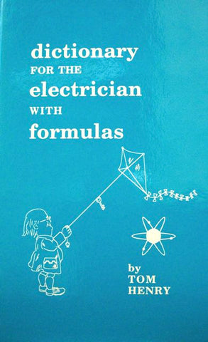 Dictionary For The Electrician With Formulas