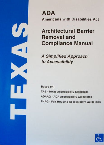 Texas ADA Architectural Barrier Removal and Compliance Manual