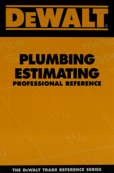 DeWALT Plumbing Estimating Professional Reference