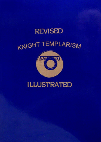 Revised Knight Templarism Illustrated