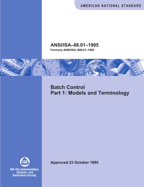 ANSI/ISA-S88.01-1995:Part 1: Models And Terminology