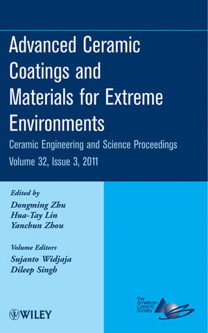 Advanced Ceramic Coatings and Materials for Extreme Environments, Volume 32, Issue 3