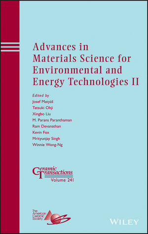 Advances in Materials Science for Environmental and Energy Technologies II