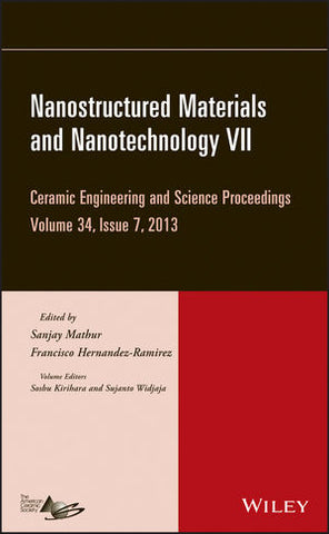 Nanostructured Materials and Nanotechnology VII, Volume 34, Issue 7