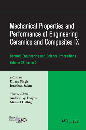 Mechanical Properties and Performance of Engineering Ceramics and Composites IX, Volume 35, Issue 2