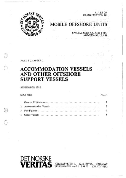 DNV Rules for Classification of Mobile Offshore Units (Special Service and Type Additional Class) Part 5 Chapter 2: Accommodation Units and Other Offshore Support Units