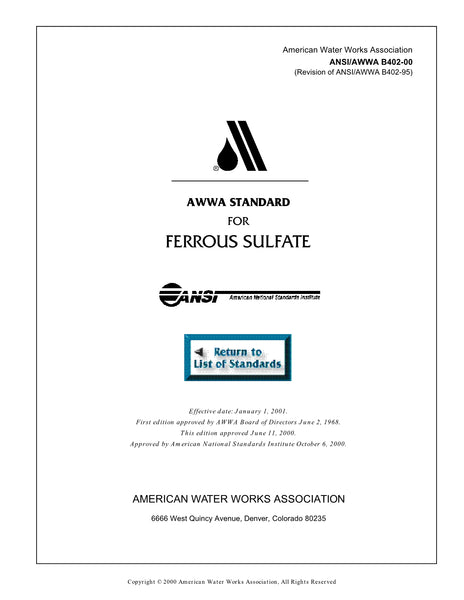 AWWA Standard B402-00 (Revision of B402-95): Standard for Ferrous Sulfate