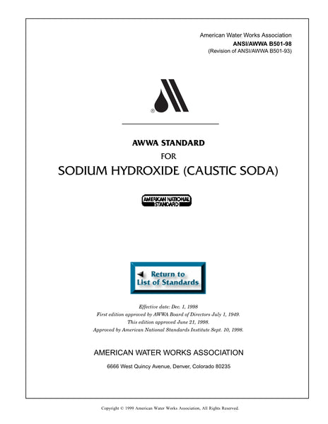 AWWA Standard B501-98 (Revision of B501-93): Standard for Sodium Hydroxide (Caustic Soda)