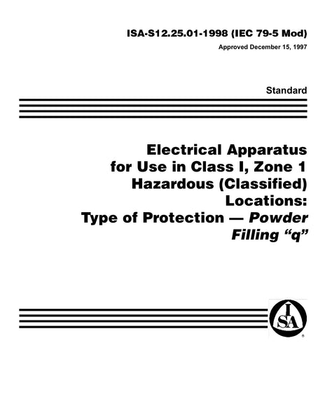 ANSI/ISA-S12.25.01-1998 (IEC 79-5 Mod): Electrical Apparatus For Use In Class I, Zone 1 Hazardous (Classified)
