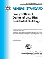 ASHRAE Standard 90.2-2004: Energy-Efficient Design of Low-Rise Residential Buildings