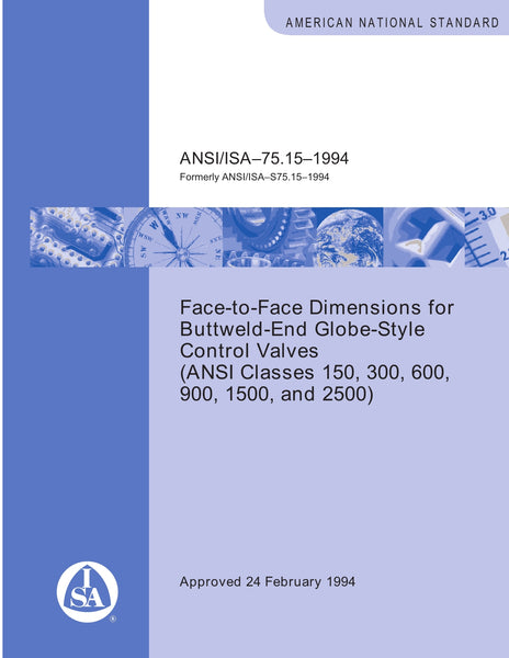 ANSI/ISA-S75.15-1994:Face-To-Face Dimensions For Buttweld-End Globe-Style
