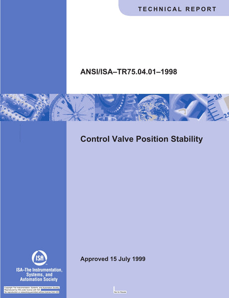 ANSI/ISA-TR75.04.01-1998:Control Valve Position Stability