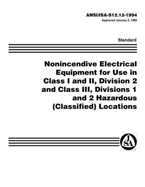 ANSI/ISA-S12.12-1994: Nonincendive Electrical Equipment For Use In Class I And II