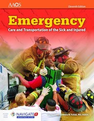 Emergency Care and Transportation of the Sick and Injured, 11 Edition Includes Navigate 2 Advantage Access