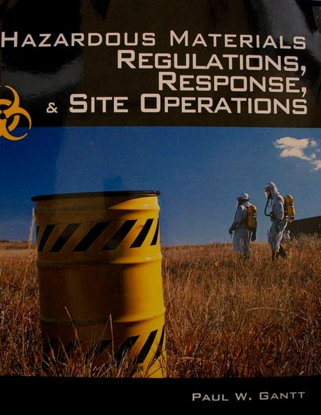Hazardous Materials Regulations, Response, & Site Operations