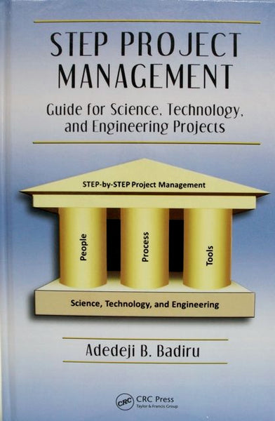 Step Project Management Guide for Science, Technology, and Engineering Projects