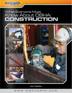 WHAT EVERYONE MUST KNOW ABOUT OSHA - CONSTRUCTION (2014)
