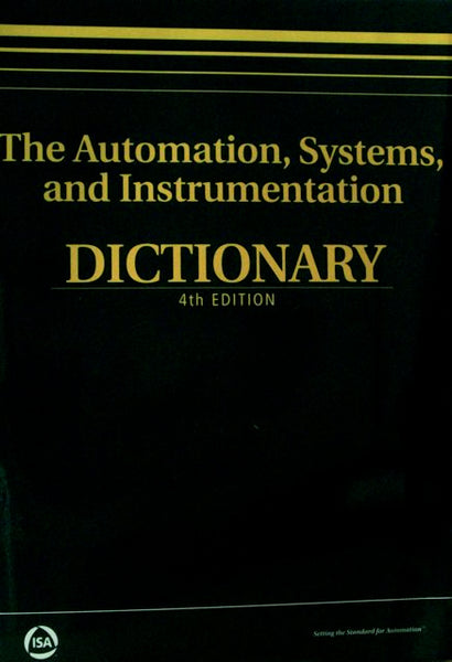 The Automation and Instrumentation Dictionary Fourth Edition