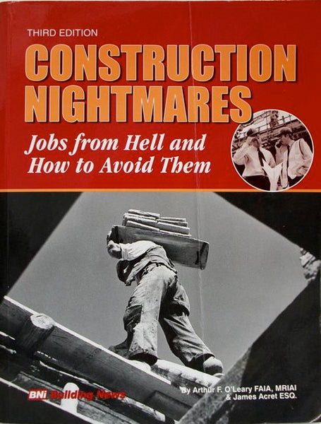 Construction Nightmares Third Edition