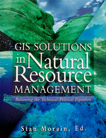 GIS Solutions in Natural Resource Management