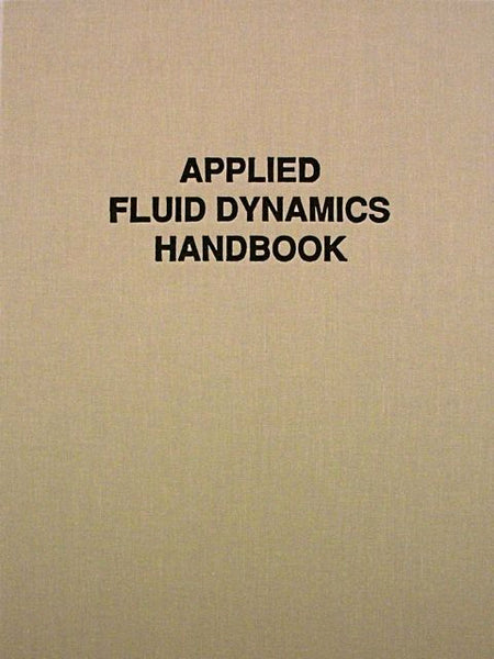 Applied Fluid Dynamics Handbook