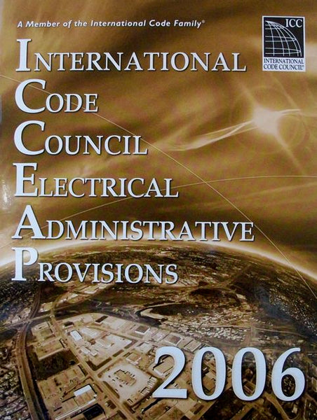 International Code Council Electrical Administrative Provisions 2006 Paperback