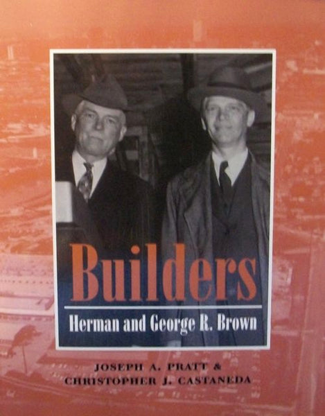 Builders: Herman and George R Brown