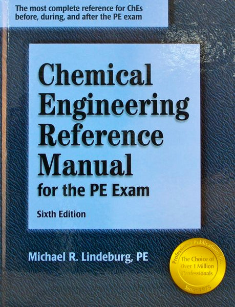 Chemical Engineering Reference Manual for the PE Exam (historical edition)