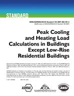 ASHRAE Standard 183-2007: Peak Cooling and Heating Load Calculations in Buildings Except Low-Rise Residential Buildings