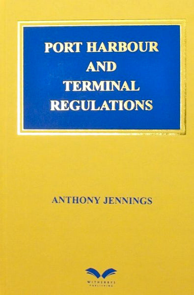 Port Harbour and Terminal Regulations
