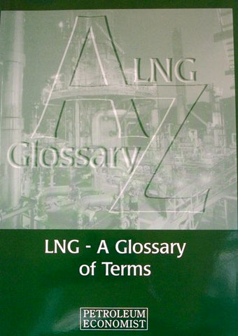 LNG-A Glossary of Terms