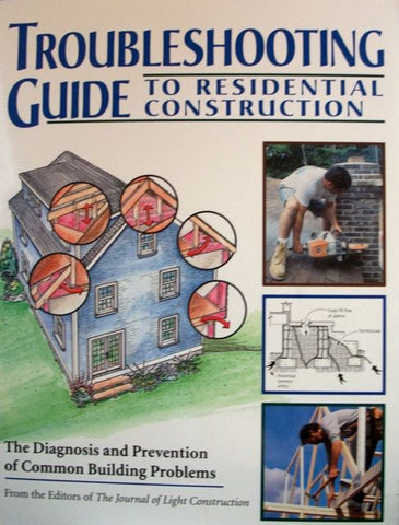 Troubleshooting Guide to Residential Construction