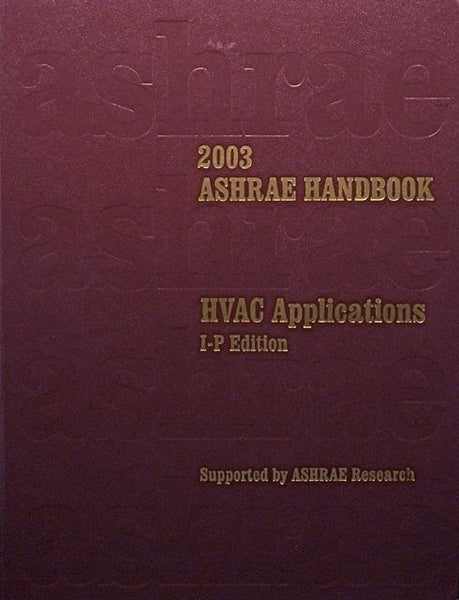 2003 ASHRAE Handbook: HVAC Applications