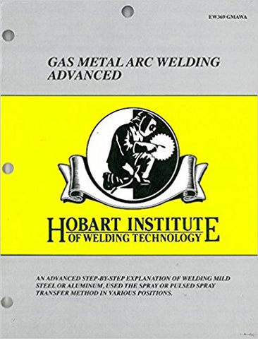 Gas Metal Arc Welding Advanced