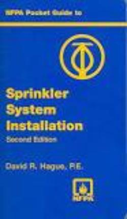 NFPA Pocket Guide To Sprinkler System Installation