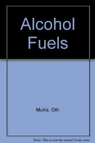 Alcohol Fuels: Impacts from Increased Use of Ethanol Blended Fuels