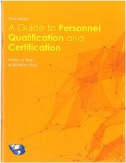 A Guide to Personnel Qualification and Certification, Third Edition