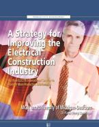 A STRATEGY FOR IMPROVING THE ELECTRICAL CONSTRUCTION INDUSTRY