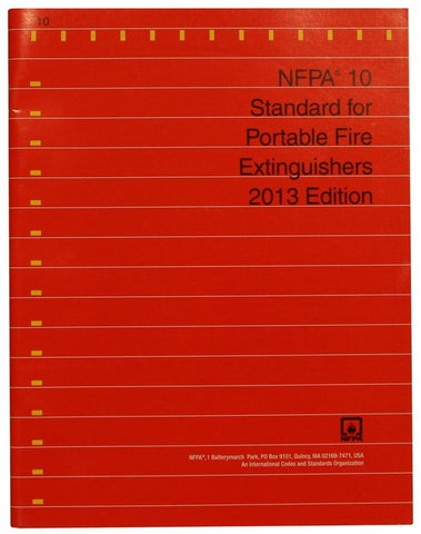 NFPA 10: Standard for Portable Fire Extinguishers, 2013
