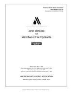 AWWA Standard C503-97 (Revision of C503-88): Standard for Wet-Barrel Fire Hydrants