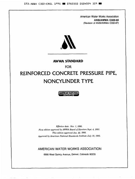 AWWA Standard C302-95 (Revision of C302-87): Standard for Reinforced Concrete Pressure Pipe, Noncylinder Type