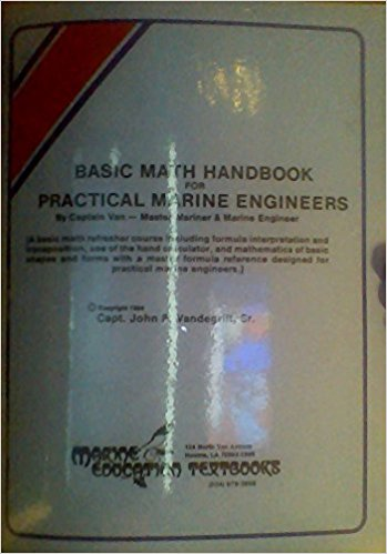 Basic Math Handbook for Practical Marine Engineers