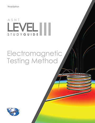 ASNT- NDT Level III Certification - Electromagnetic Testing, 3rd
