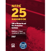 NFPA 25: Hardbound Handbook Standard for the Inspection, Testing, and Maintenance of Water-Based Fire Protection Systems, 2017 ed