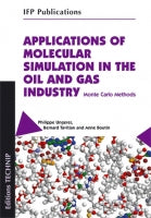 APPLICATIONS OF MOLECULAR SIMULATION IN THE OIL AND GAS INDUSTRY