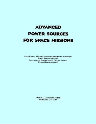 Advanced Power Sources For Space Mission